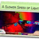 a_slower_speed_of_light