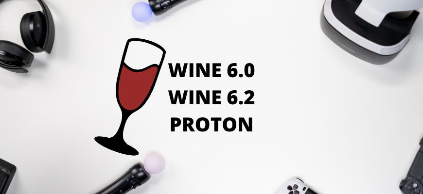 WINE 6.0 WINE 6.2 PROTON